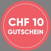 CHF 10 Gutschein