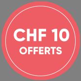 CHF 10 pour votre première commande